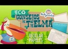 Reciclar papeles. | Recurso educativo 686270